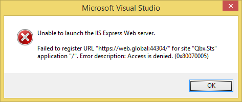 Unable to launch IIS Express Web Server: Failed to register URL Error Description: Access denied. (0x800070005)