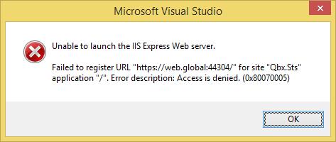 Unable to launch IIS Express Web Server: Failed to register URL Error Description: Access denied. (0x800070005)